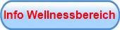 Info Wellnessbereich